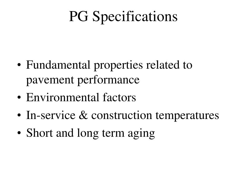 PG Specifications