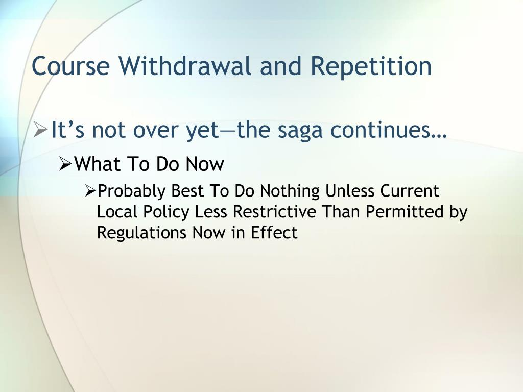 Course Withdrawal and Repetition
