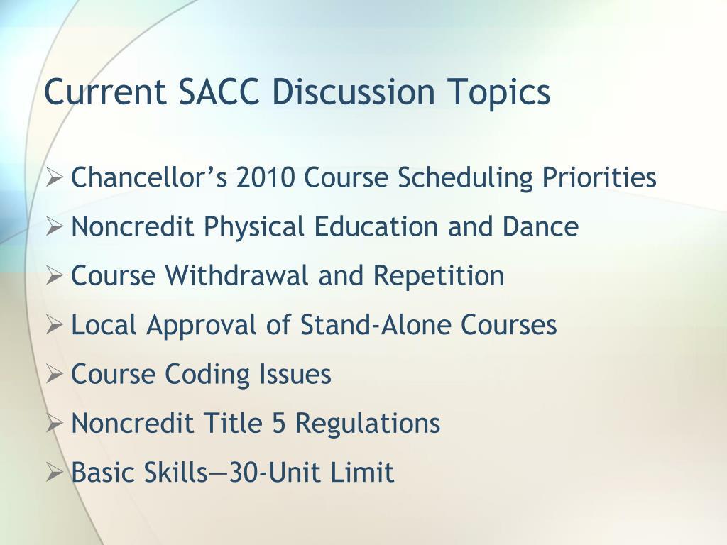 Current SACC Discussion Topics