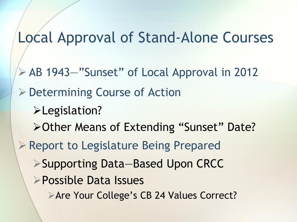 Local Approval of Stand-Alone Courses