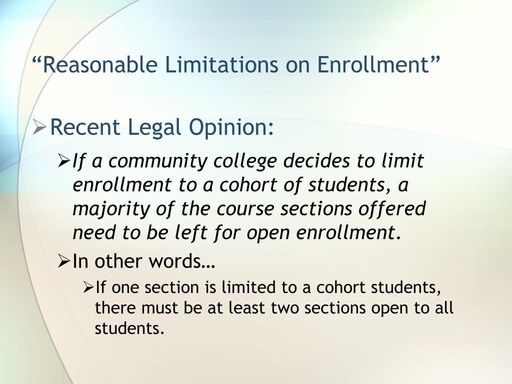 """""""Reasonable Limitations on Enrollment"""""""