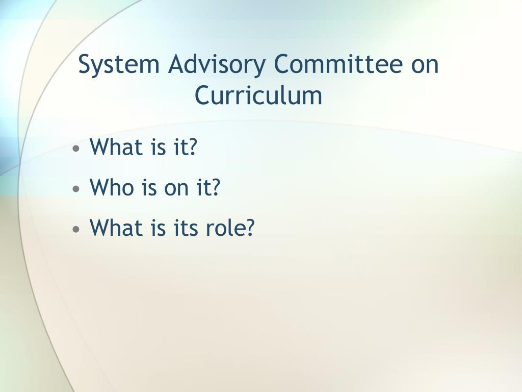 System Advisory Committee on Curriculum