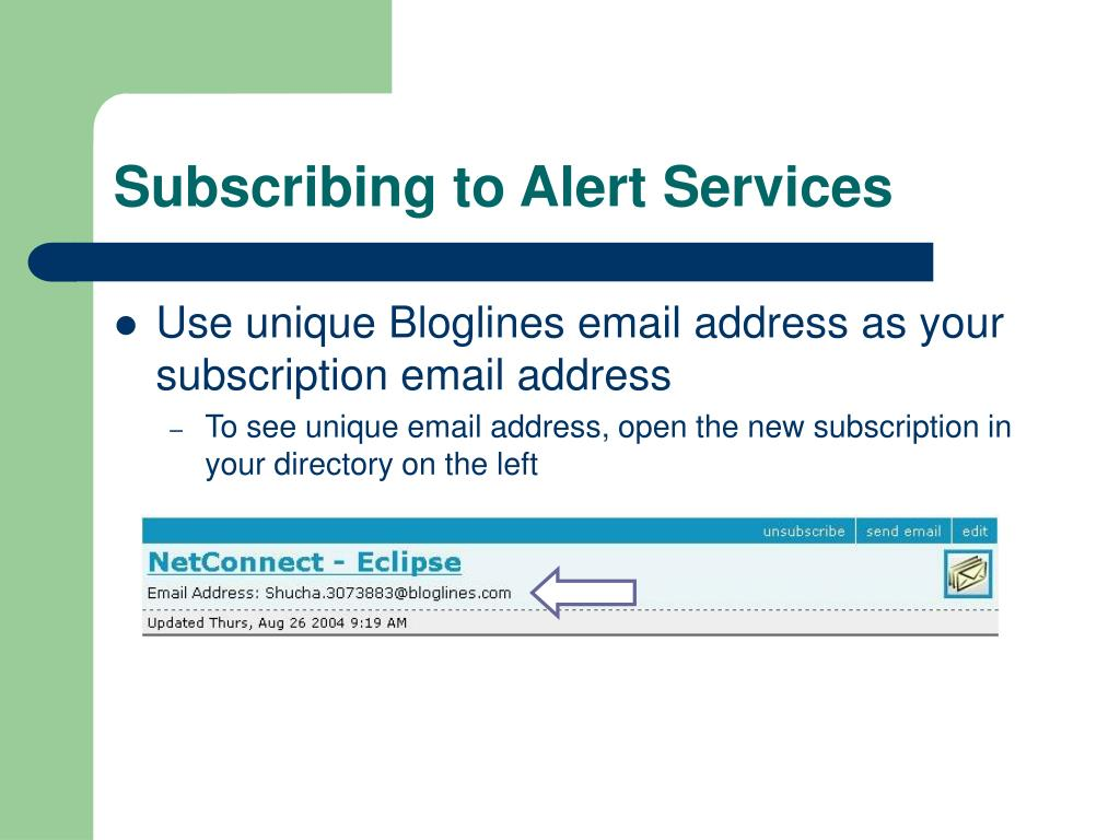 Subscribing to Alert Services