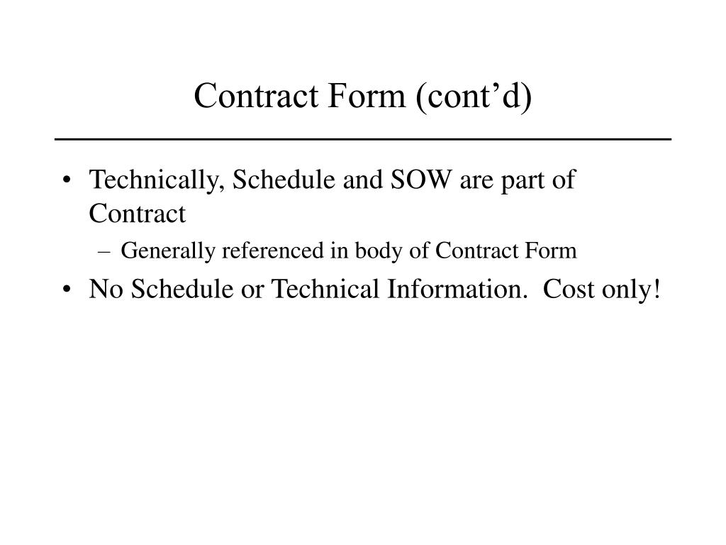 Contract Form (cont'd)