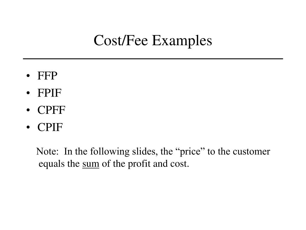 Cost/Fee Examples