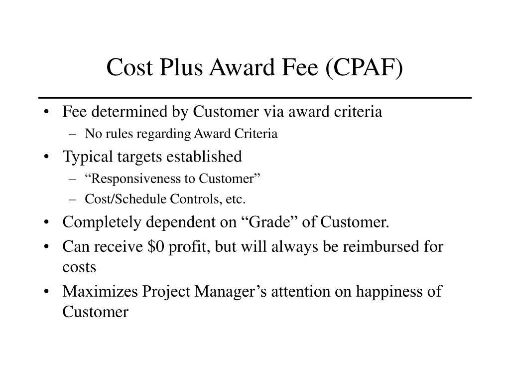 Cost Plus Award Fee (CPAF)