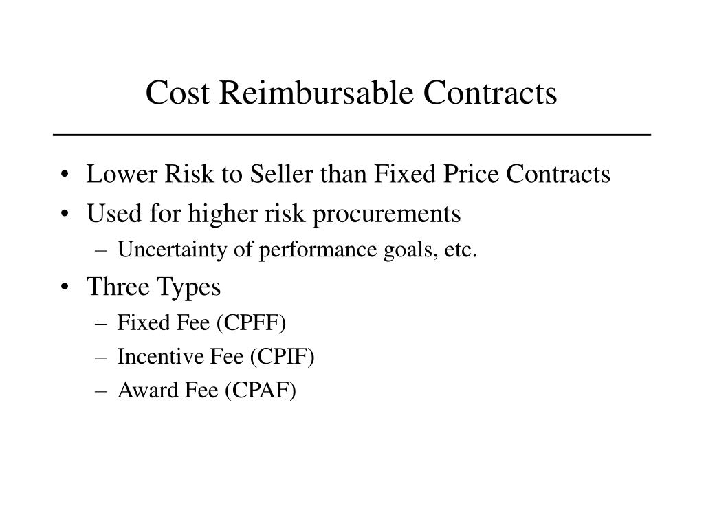 Cost Reimbursable Contracts