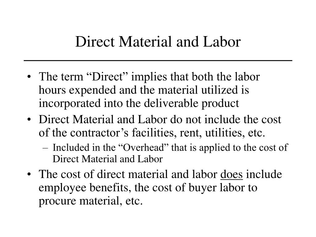 Direct Material and Labor