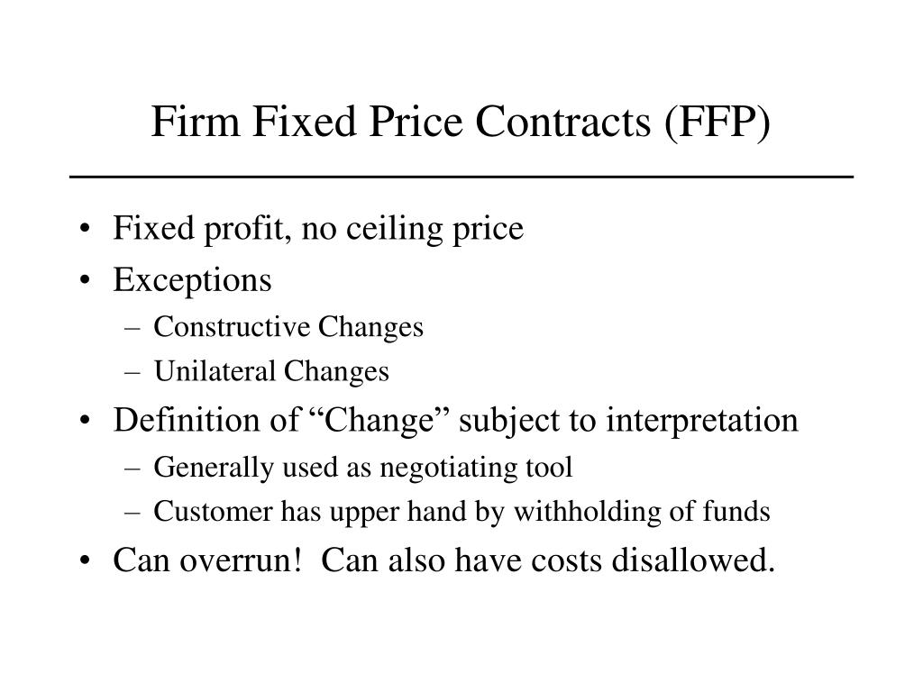 Firm Fixed Price Contracts (FFP)