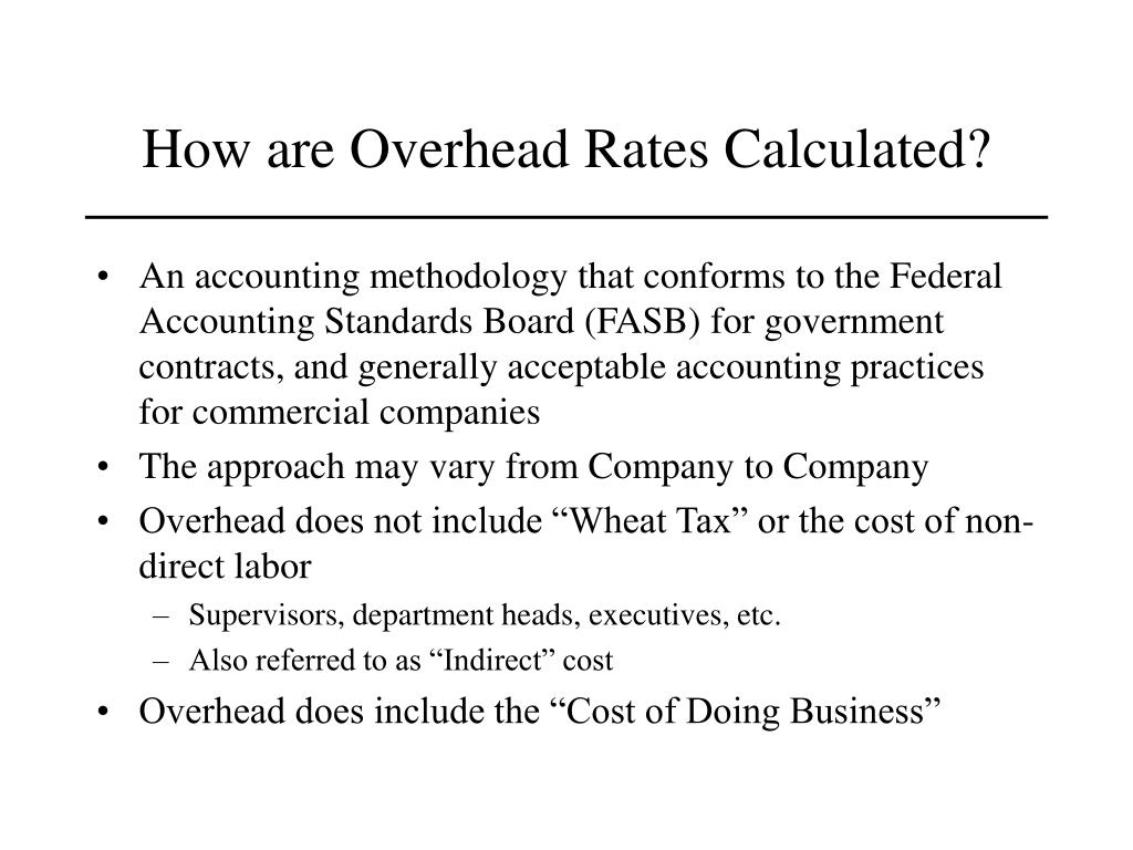 How are Overhead Rates Calculated?