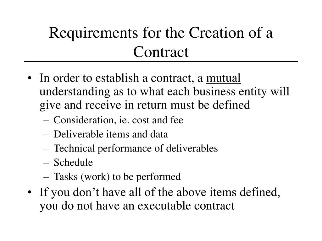 Requirements for the Creation of a Contract