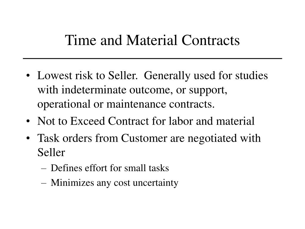 Time and Material Contracts