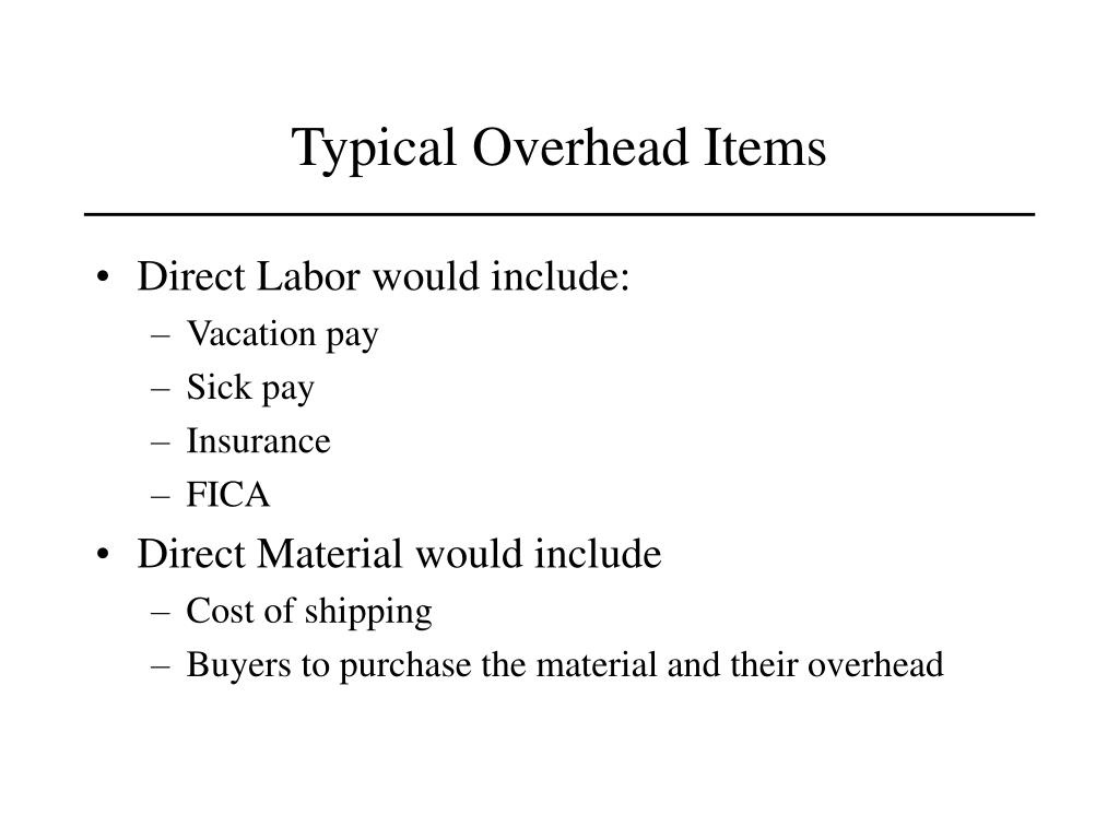 Typical Overhead Items