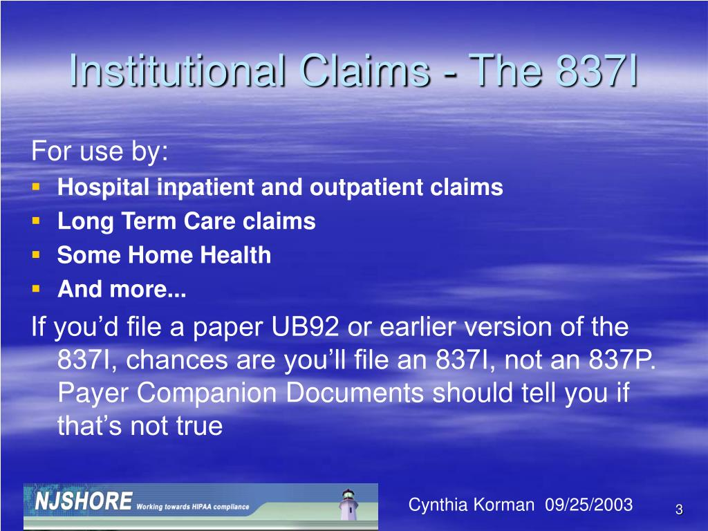 Institutional Claims - The 837I