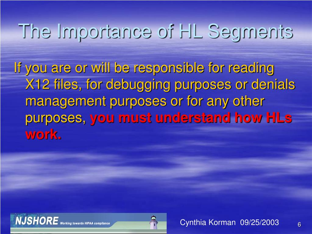 The Importance of HL Segments