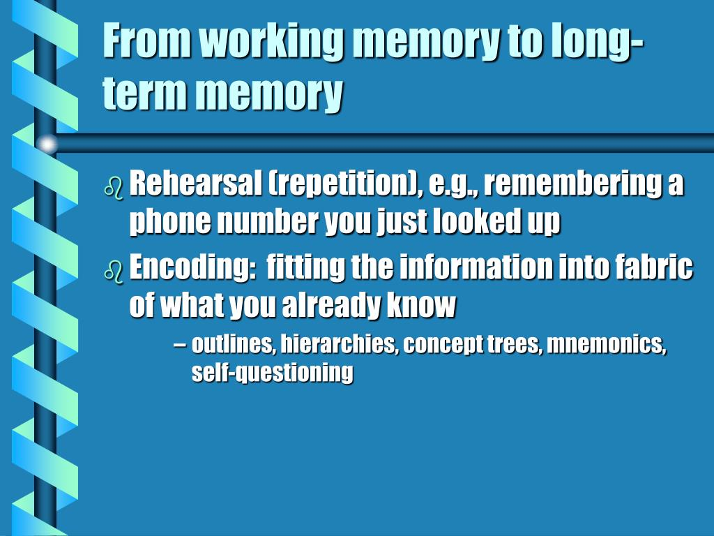 From working memory to long-term memory