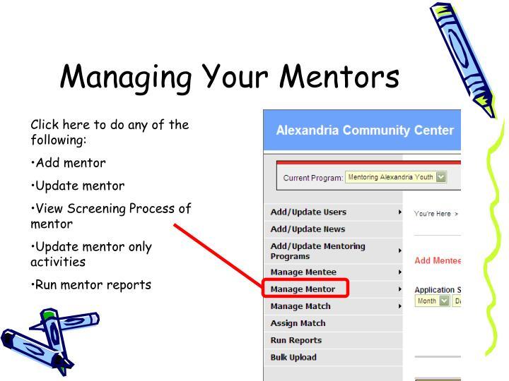 Managing Your Mentors