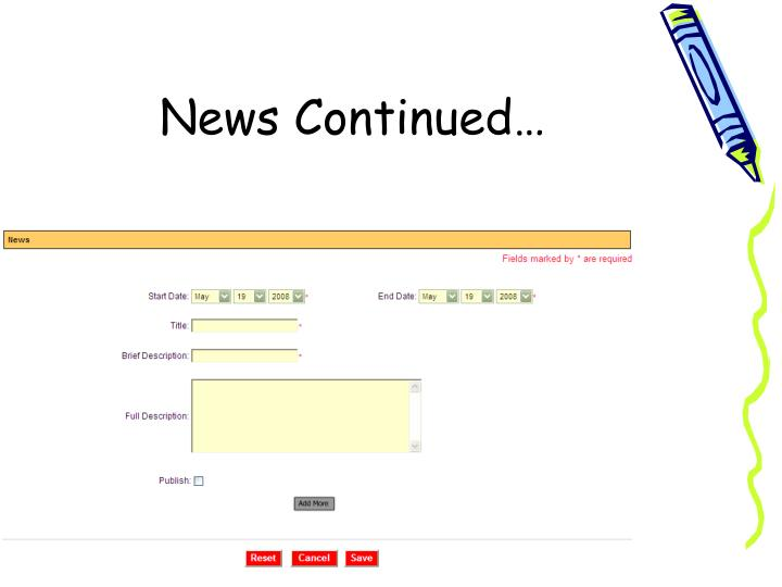 News Continued…