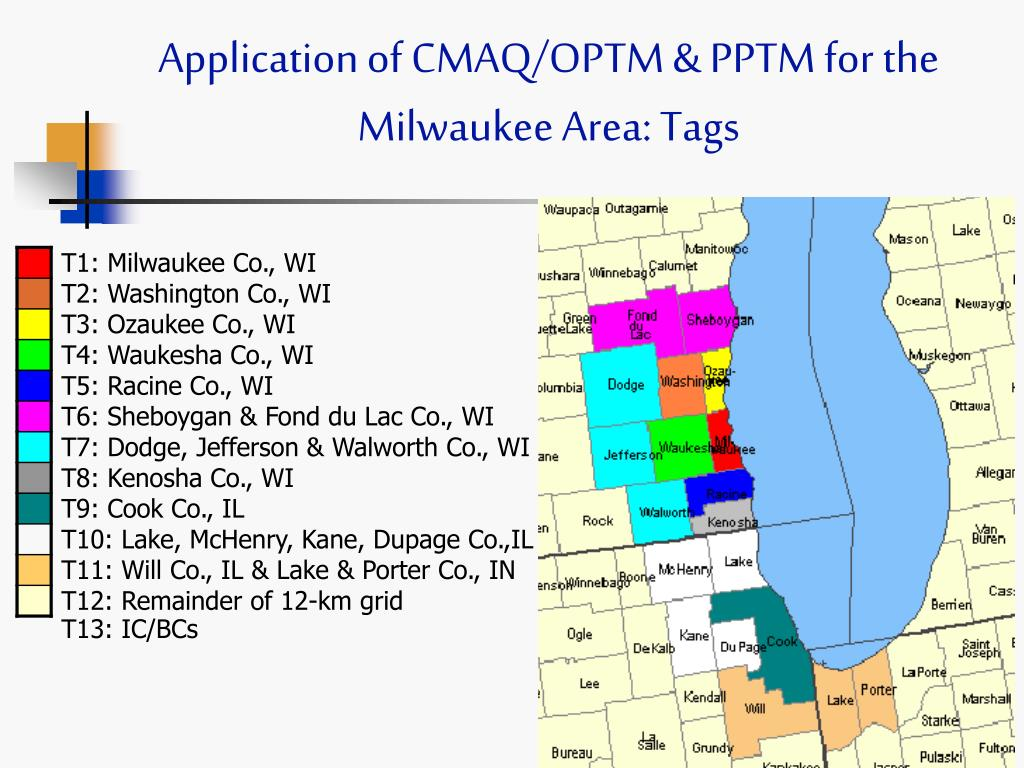 Application of CMAQ/OPTM & PPTM for the Milwaukee Area: Tags