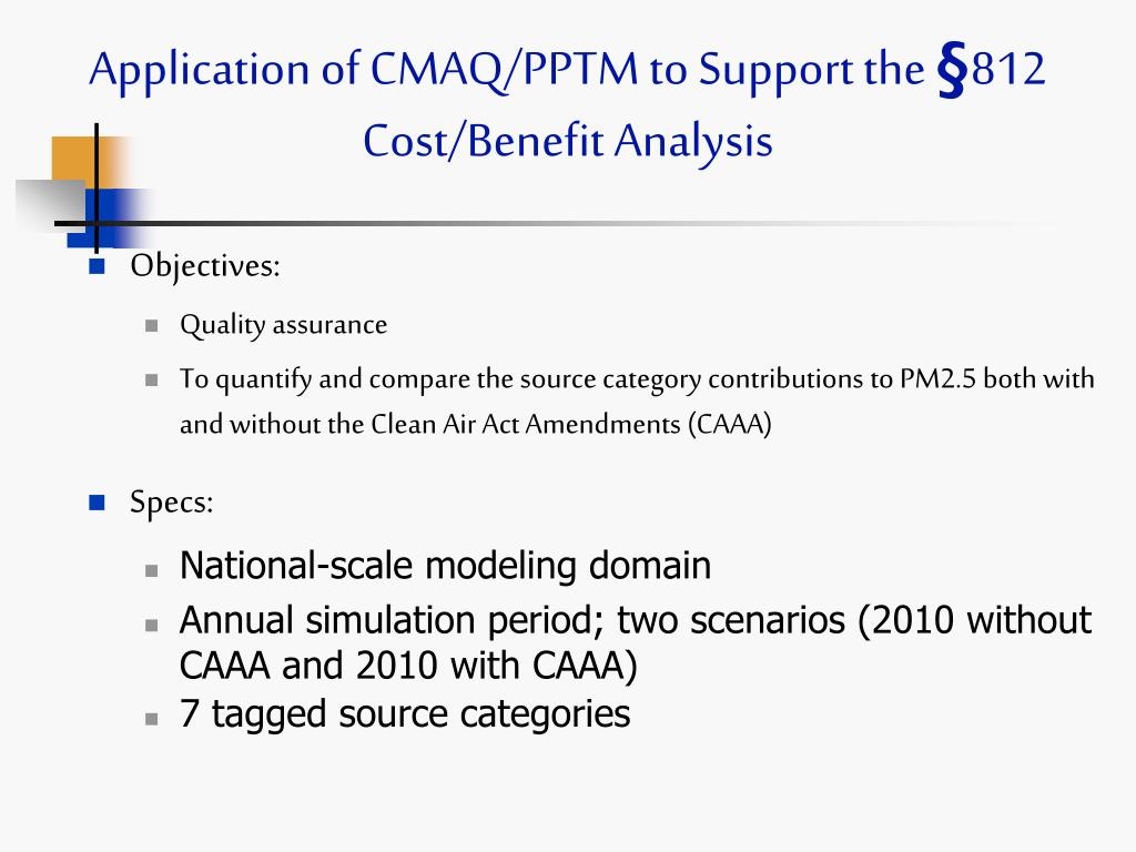 Application of CMAQ/PPTM to Support the