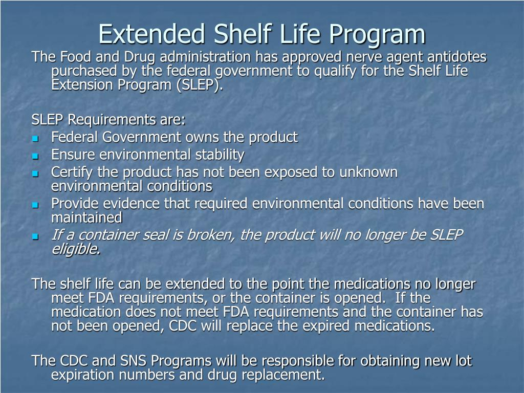 Extended Shelf Life Program