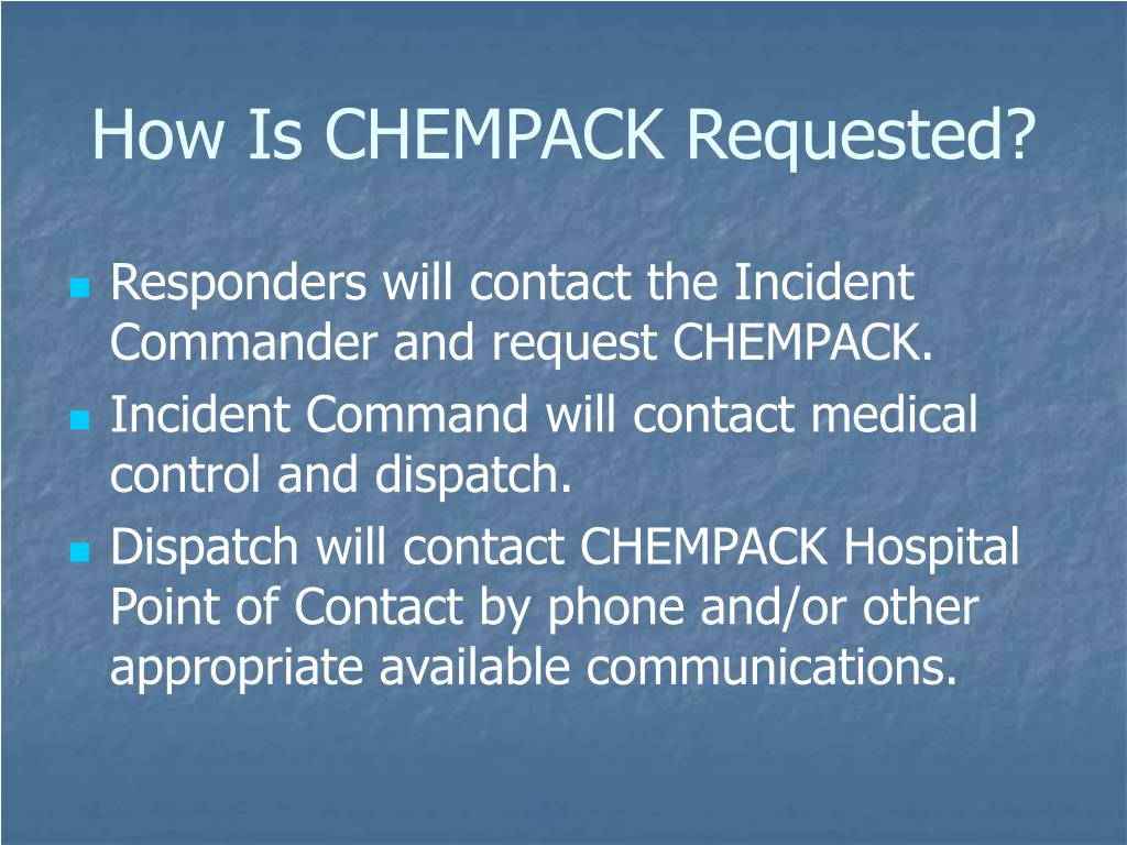 How Is CHEMPACK Requested?