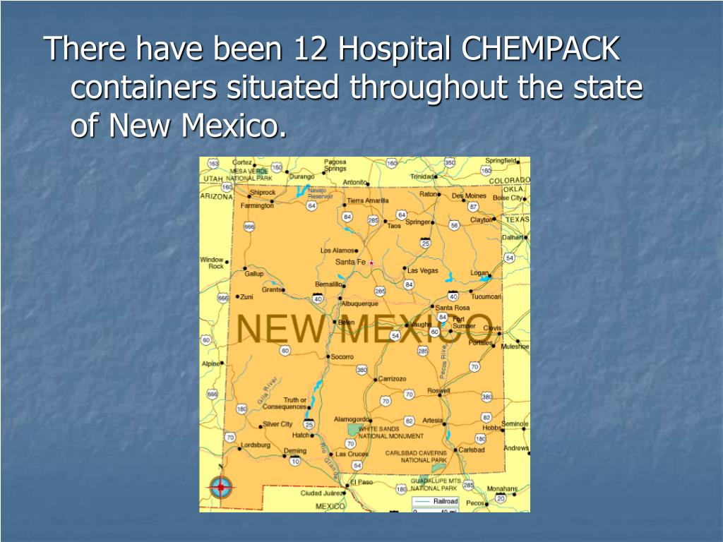 There have been 12 Hospital CHEMPACK containers situated throughout the state of New Mexico.