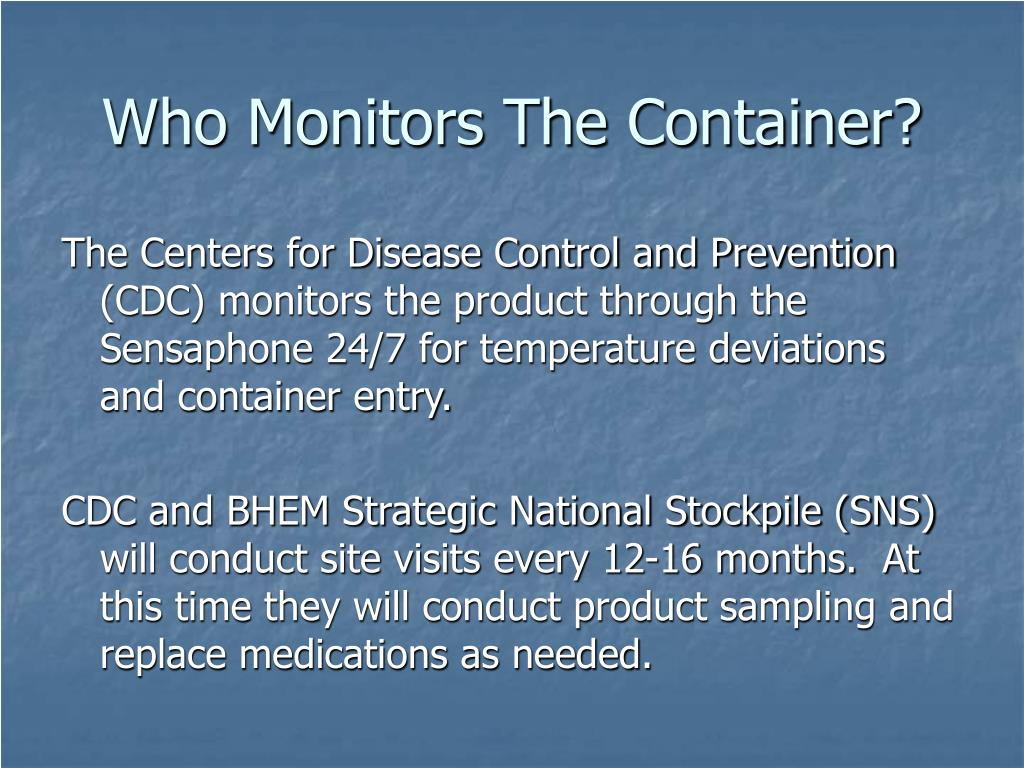 Who Monitors The Container?