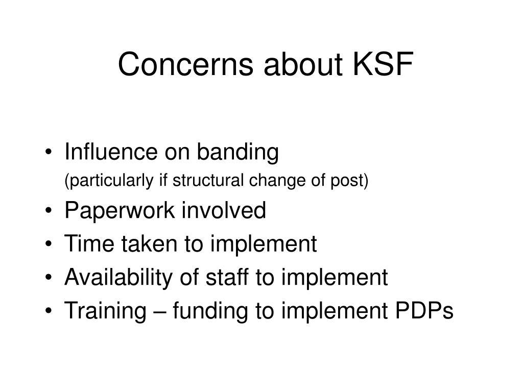 Concerns about KSF