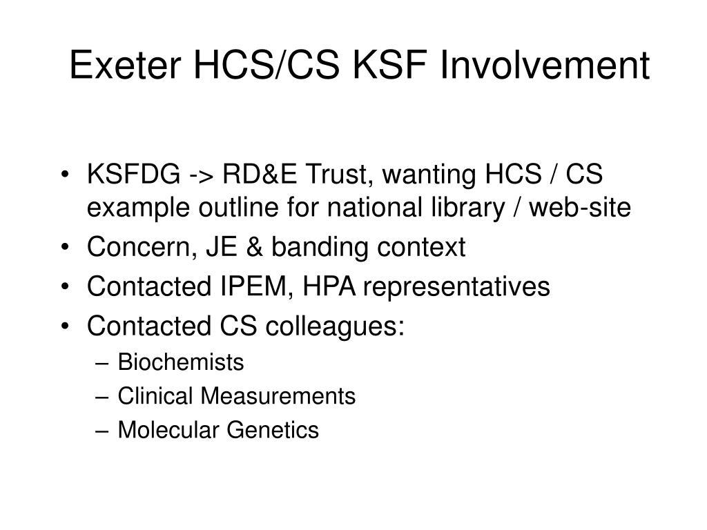 Exeter HCS/CS KSF Involvement