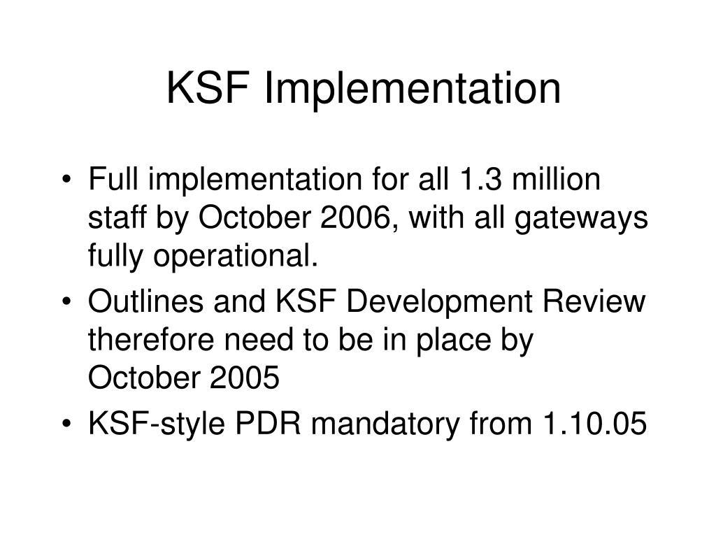 KSF Implementation