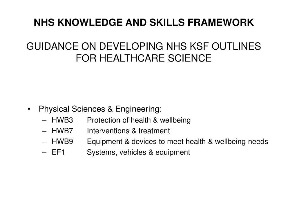 NHS KNOWLEDGE AND SKILLS FRAMEWORK