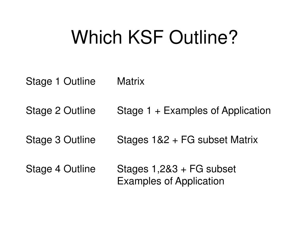 Which KSF Outline?