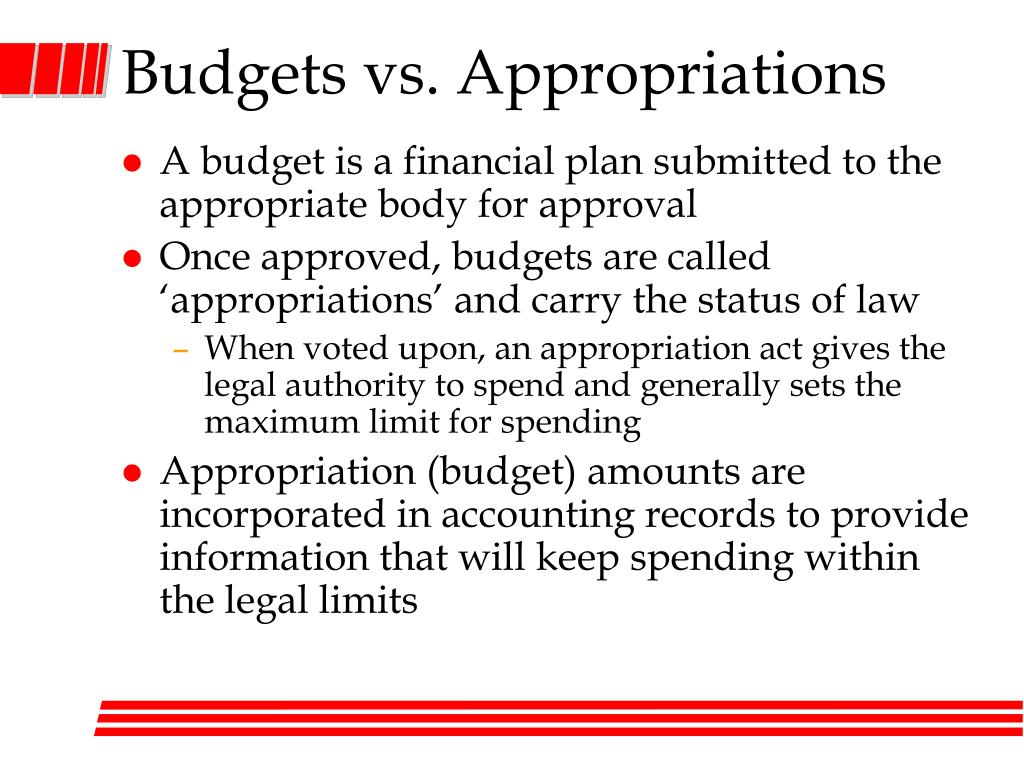 Budgets vs. Appropriations
