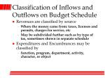 classification of inflows and outflows on budget schedule