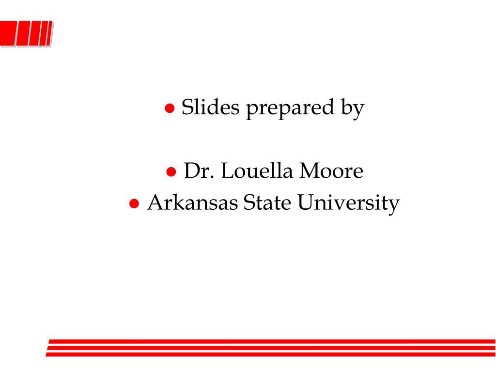 Slides prepared by