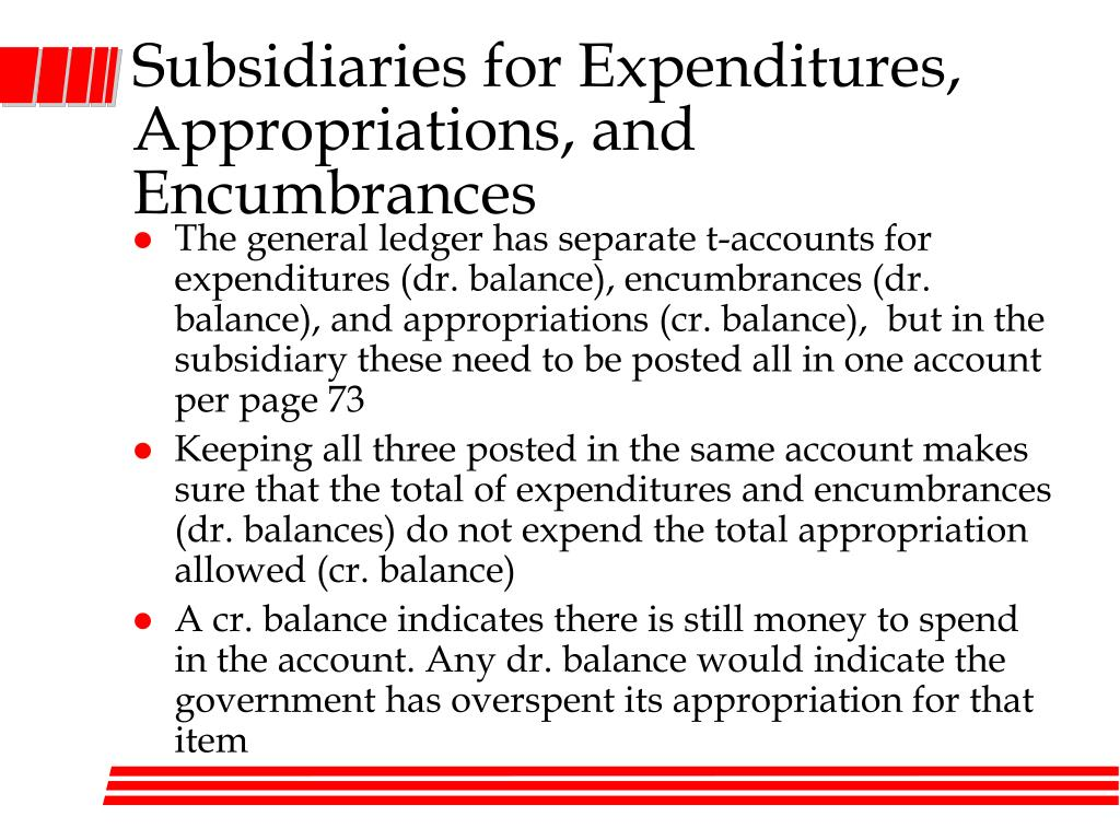 Subsidiaries for Expenditures, Appropriations, and Encumbrances