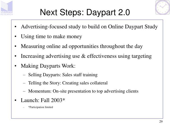 Next Steps: Daypart 2.0