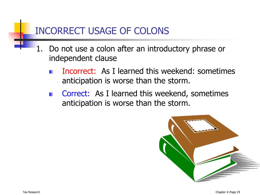 INCORRECT USAGE OF COLONS