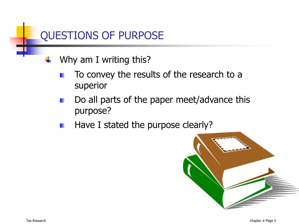 QUESTIONS OF PURPOSE