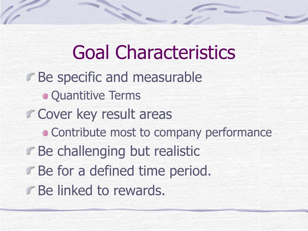 Goal Characteristics