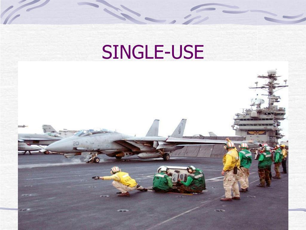 SINGLE-USE