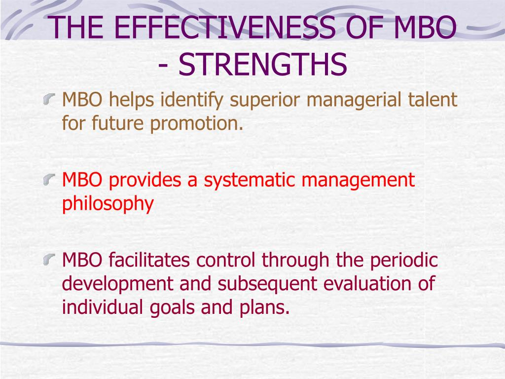 THE EFFECTIVENESS OF MBO - STRENGTHS