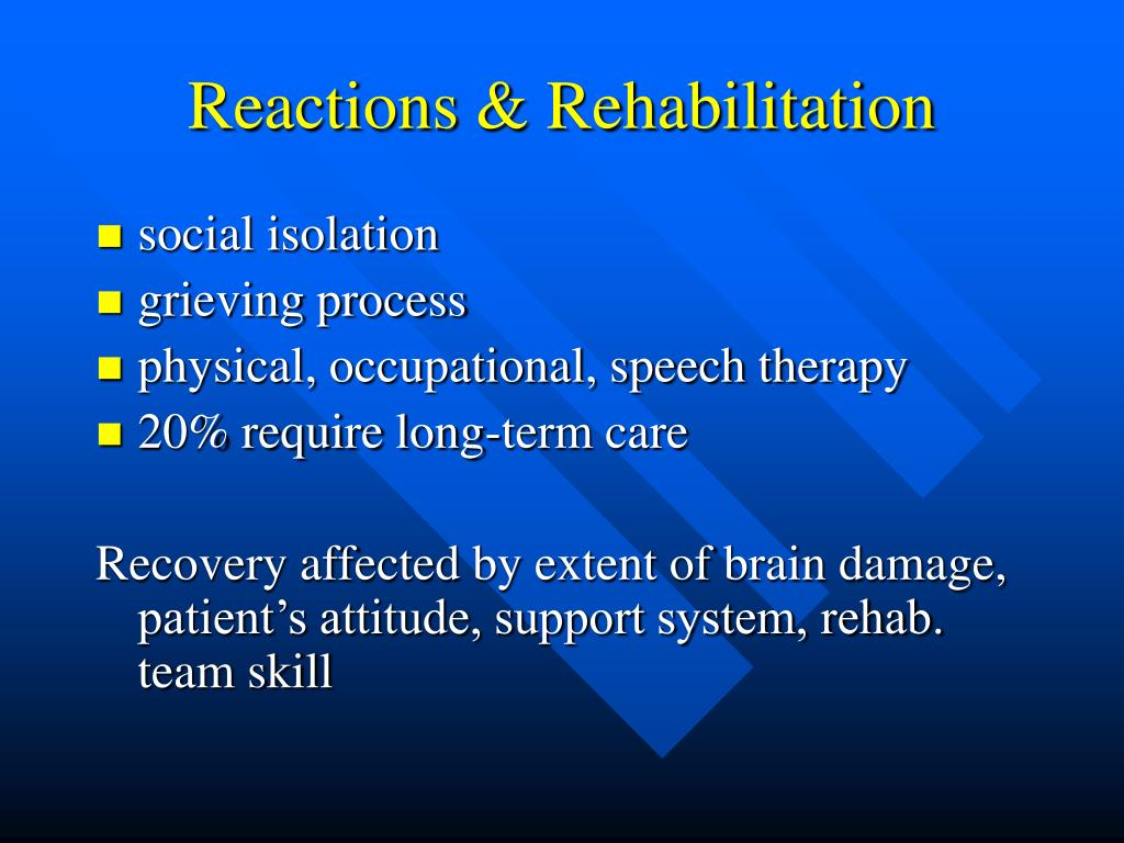 Reactions & Rehabilitation