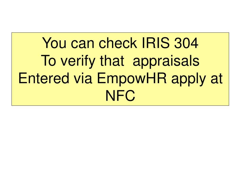 You can check IRIS 304
