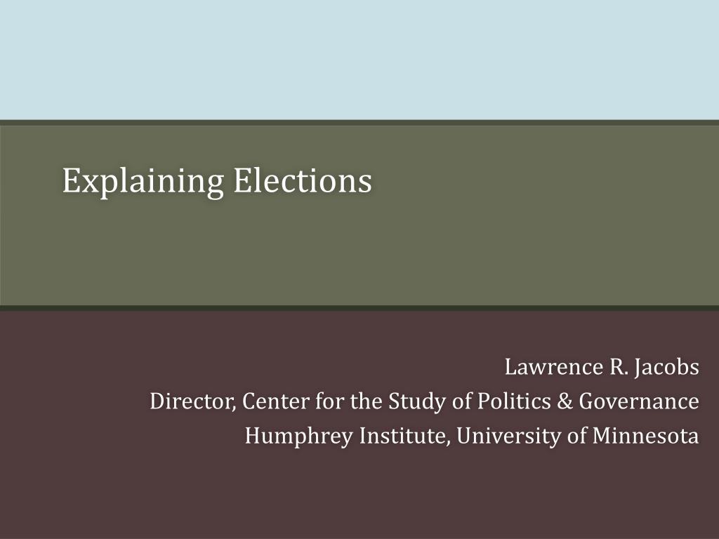 Explaining Elections