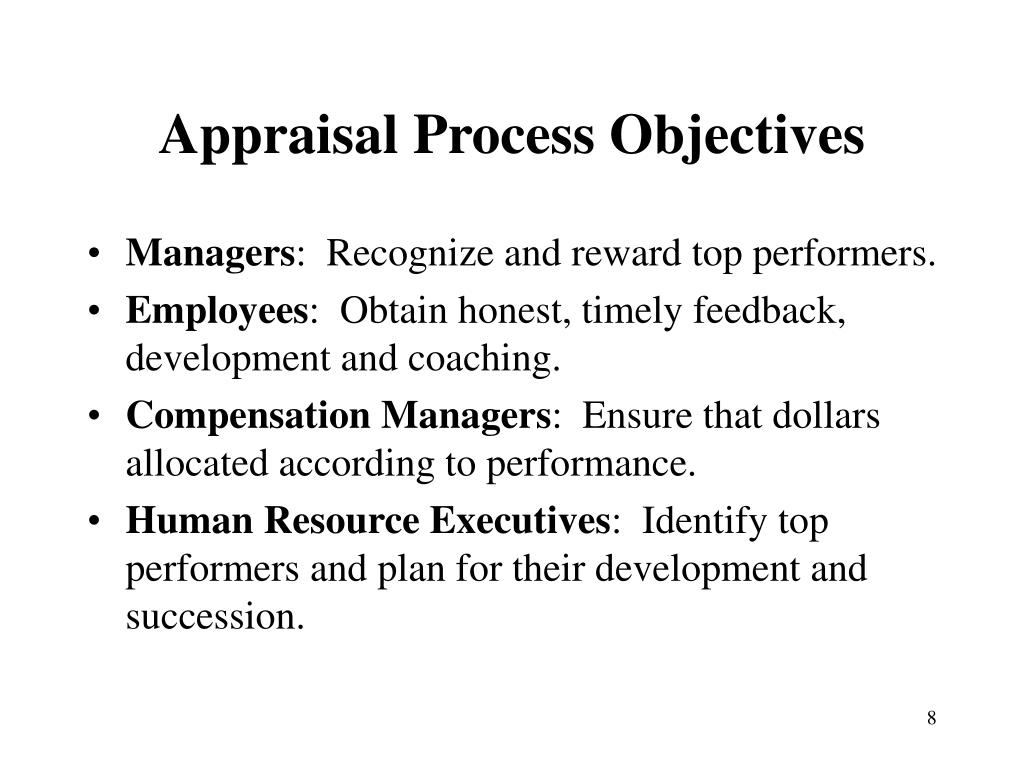 Appraisal Process Objectives