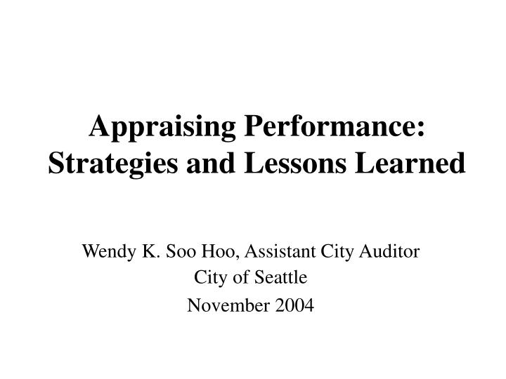Appraising performance strategies and lessons learned l.jpg