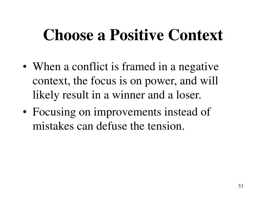 Choose a Positive Context