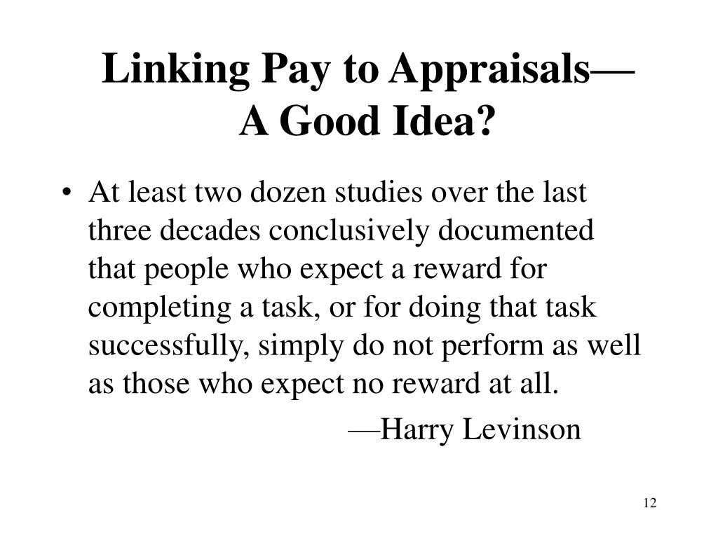 Linking Pay to Appraisals—A Good Idea?